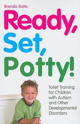 Ready, Set, Potty! By Batts, Brenda